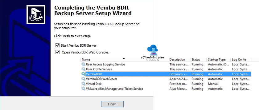 5 Vembu BDR Installation Completed start start VEMBU BDR server webconsole, vembuBDR services.msc and
