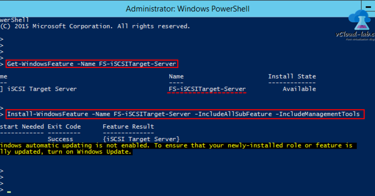POWERSHELL INSTALLING AND CONFIGURING MICROSOFT ISCSI TARGET SERVER