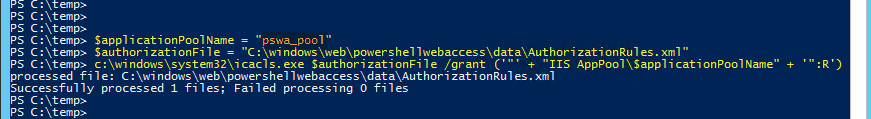 10. Pswa powershell web access server gateway, Powershell Open as an administrator icacls.exe authorizationrules.xml add access pswa_pool IIS apppool