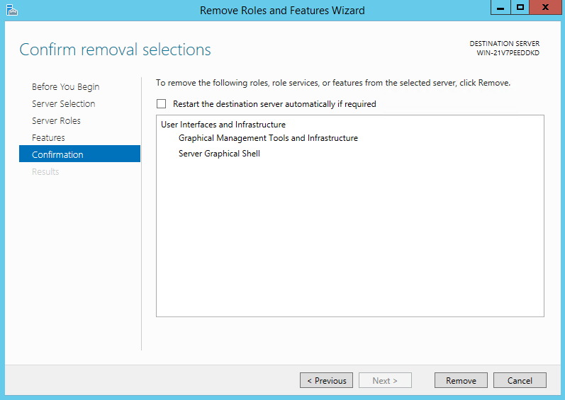 Micrsoft Windows server 2012 r2, windows server 2016, Server Manager remove roles and features, user interfaces and infrastructure, Server Graphical Shell server