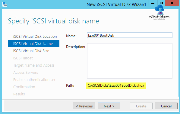 4 iSCSI storage server windows 2012 R2, to create iSCSI Virtual Disks wizard, storage location, custom path, target server name, specify virtual disk name