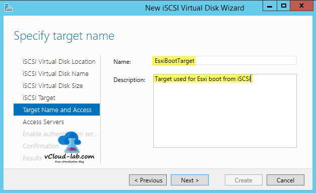 7 iSCSI storage server windows 2012 R2, to create iSCSI Virtual Disks wizard, iSCSI Target assigning disk to new iscsi target, name and description