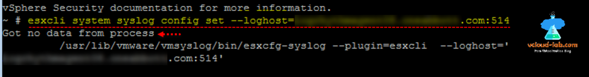vsphere vmware esxi vsphere security documentationa information, syslog server, esxcli system syslog config set loghost, plugin, configuration error got no data from process