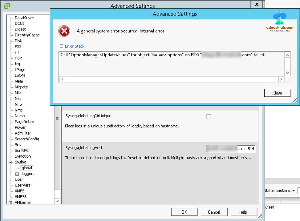 vmware esxi advanced settings a general system error occurred internal error call optionmanager updatevalues for object ha-adv-options syslog.global.loghost