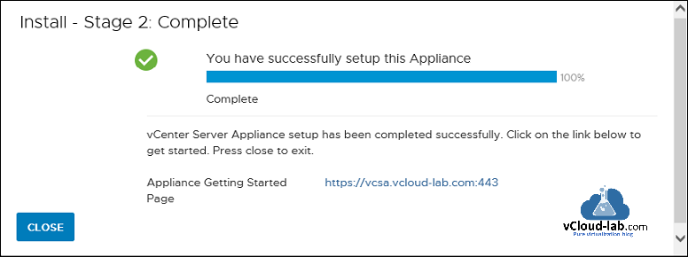 vmware vcenter server vsphere install stage 2 complete vmware workstation virtual appliance completed successfully vcsa appliance on workstation type 2.png
