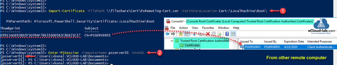 Powershell windows Administrator Import-Certificate -FilePath -CertStoreLocation Cert psdrive psprovider ssl certificate https 5986 thumbprint Enter-PSSession -UseSSL Trusted Root Certification authorities.png