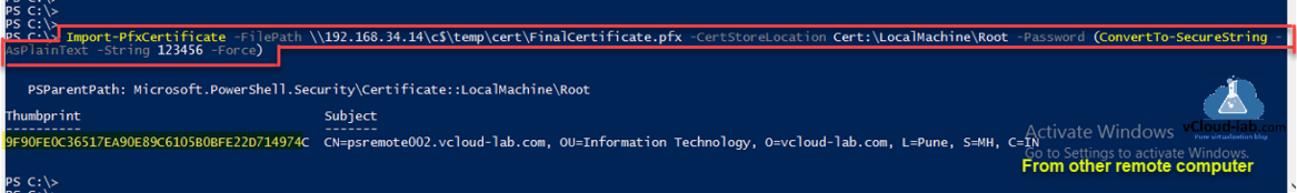 microsoft windows powershell remoting winrm configuration quickconfig https import-pfxcertificate certstorelocation root convertto-securestring -asplaintext thumbprint psremoting ssl certificate port 5986.png