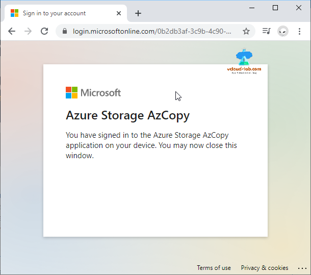 Microsoft Azure account sign in to your account Azure storage Azcopy you have signed to application on your device you may close this window storage accounts blob container.png