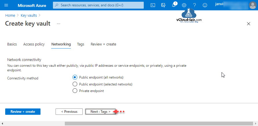 Microsoft Azure Create key vault access policy networking network connectivity public endpoint all networks selected networks private endpoint secret and key certificate management tags access policy.png