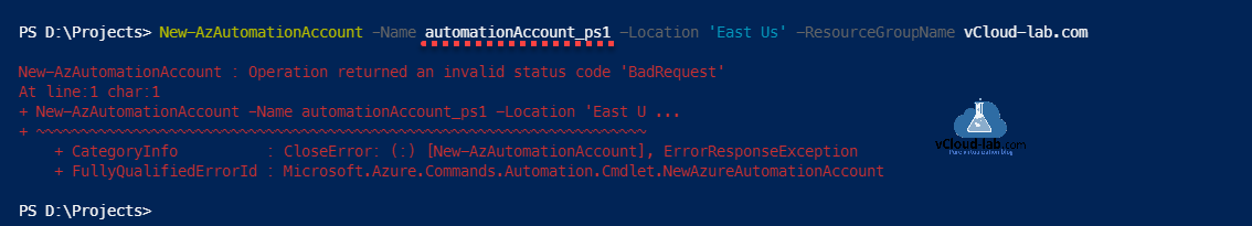 Azure Powershell : Operation returned an invalid status code 'BadRequest'